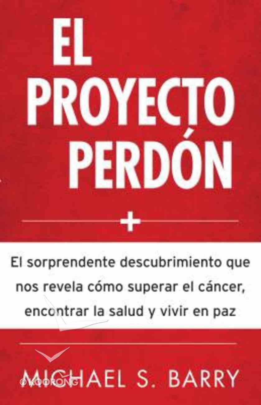 El Proyecto Perdon (The Forgiveness Project) Paperback