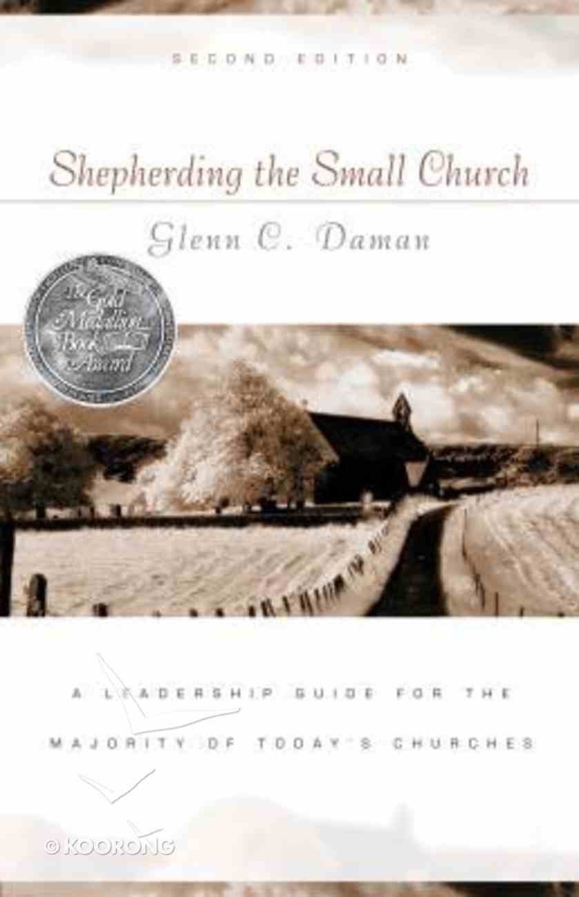 Shepherding the Small Church (2nd Edition) Paperback