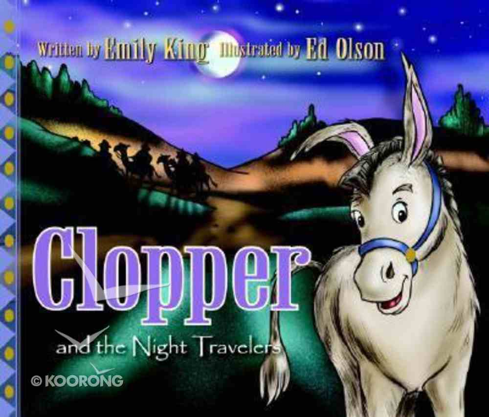 Clopper and the Night Travelers Hardback