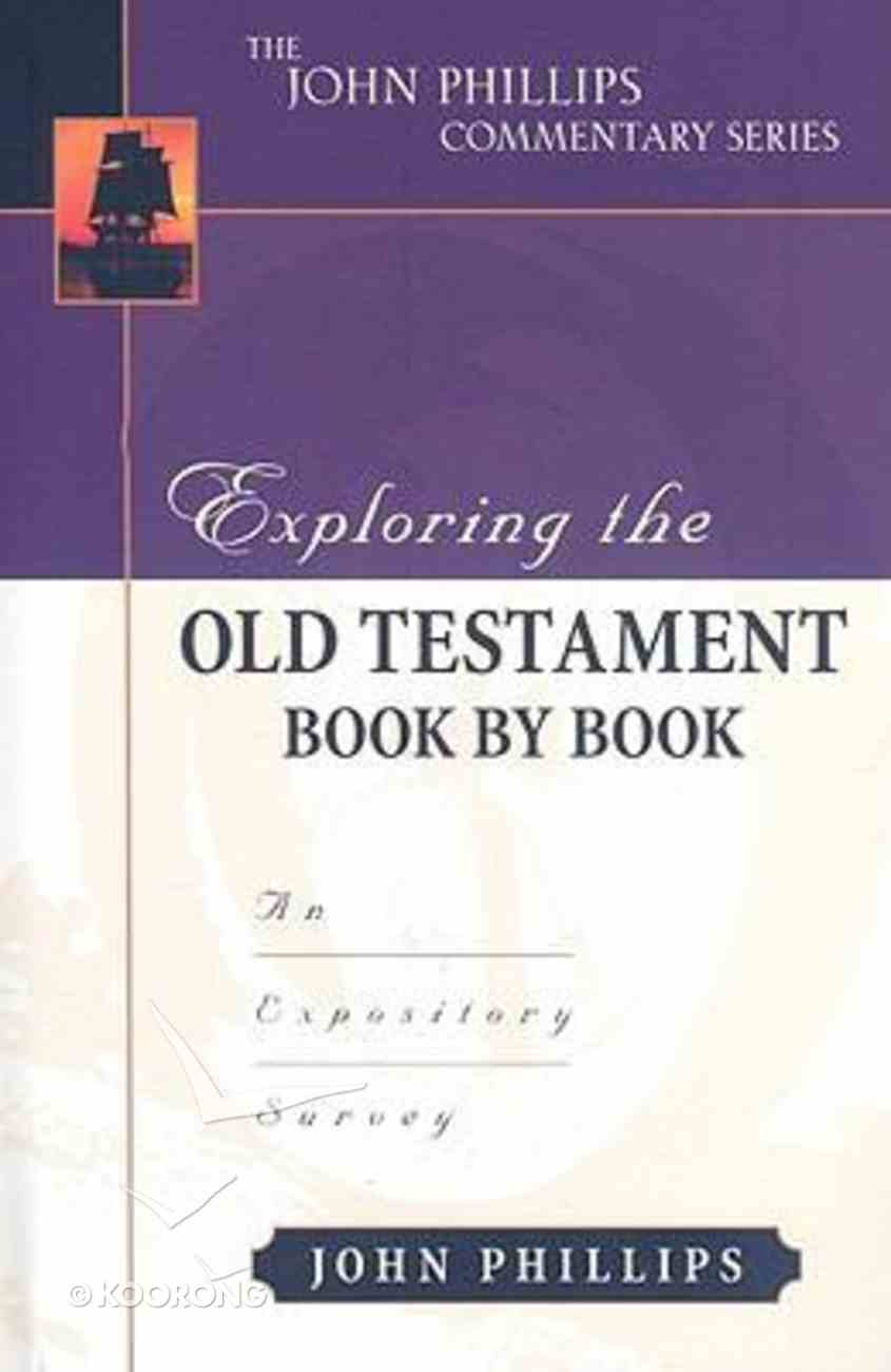 Exploring the Old Testament Book By Book Hardback