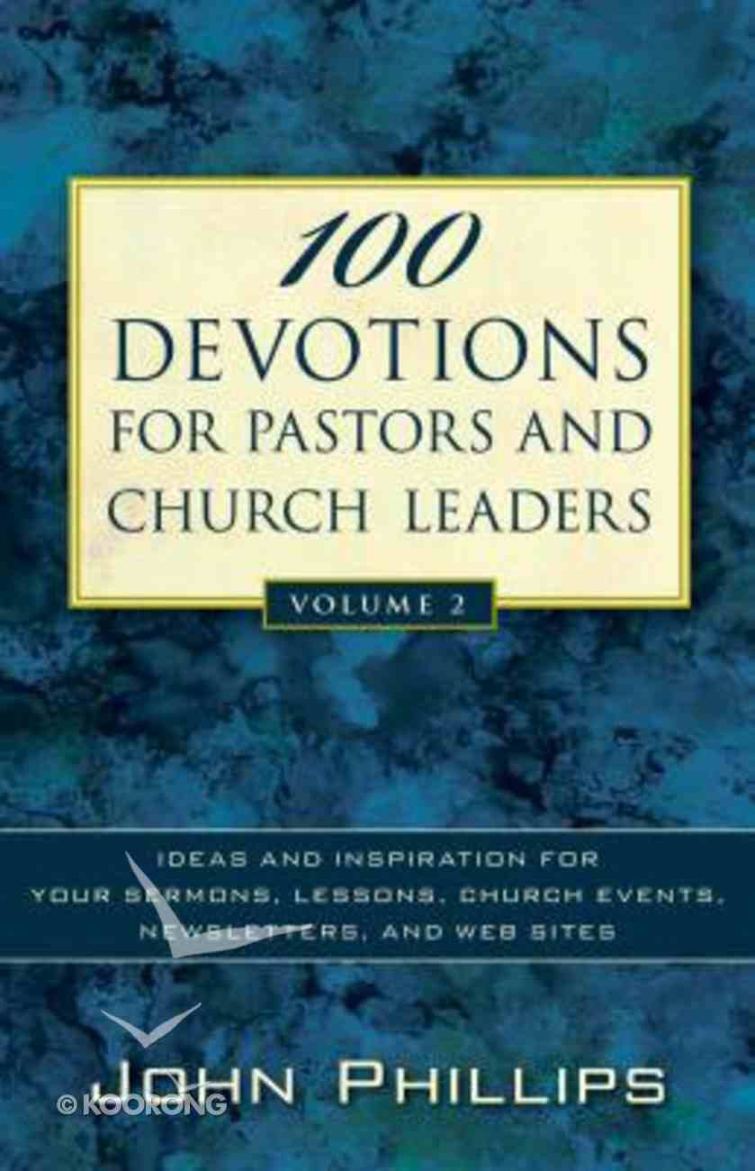 100 Devotions For Pastors and Church Leaders, Volume 2 Paperback