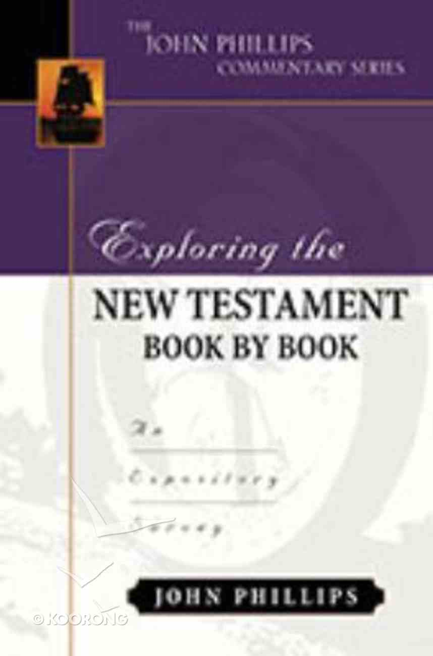 Exploring the New Testament Book By Book Hardback