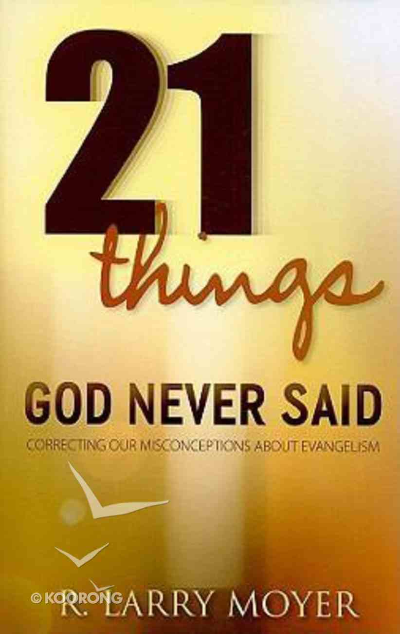 21 Things God Never Said Paperback