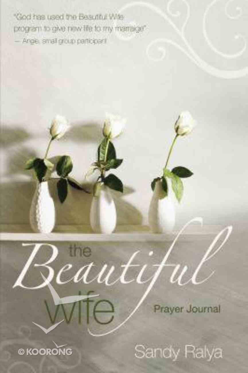 Beautiful Wife (Prayer Journal) Paperback