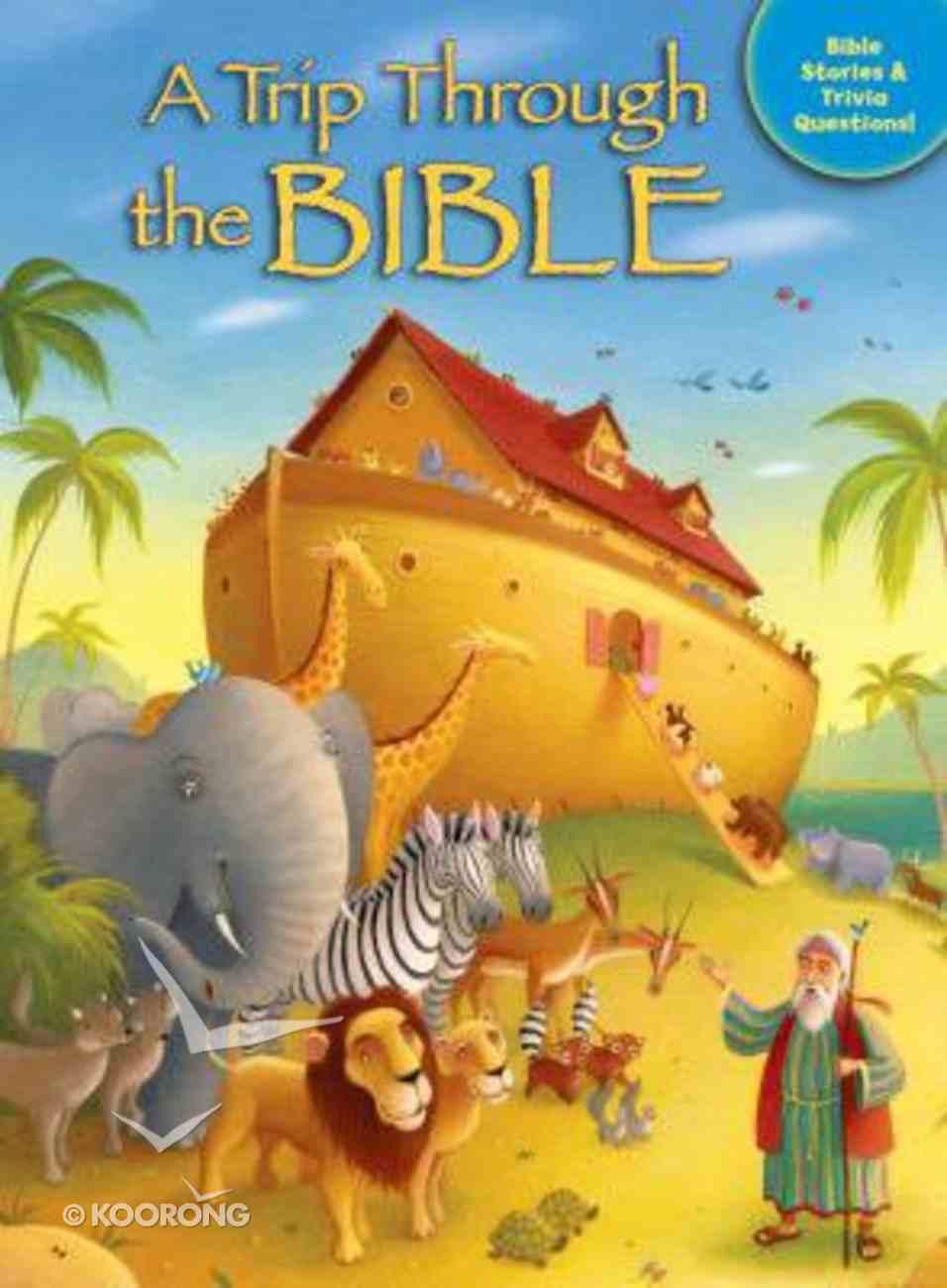 A Trip Through the Bible Paperback