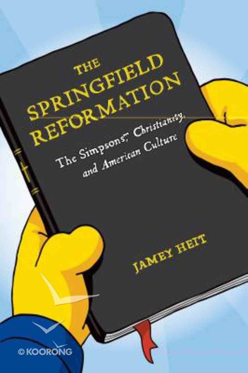 The Springfield Reformation Paperback
