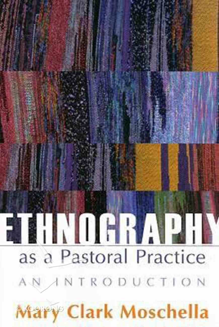 Ethnography as a Pastoral Practice Paperback