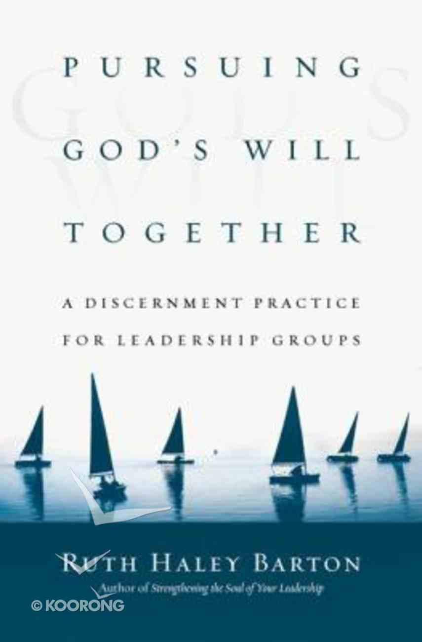 Pursuing God's Will Together Hardback