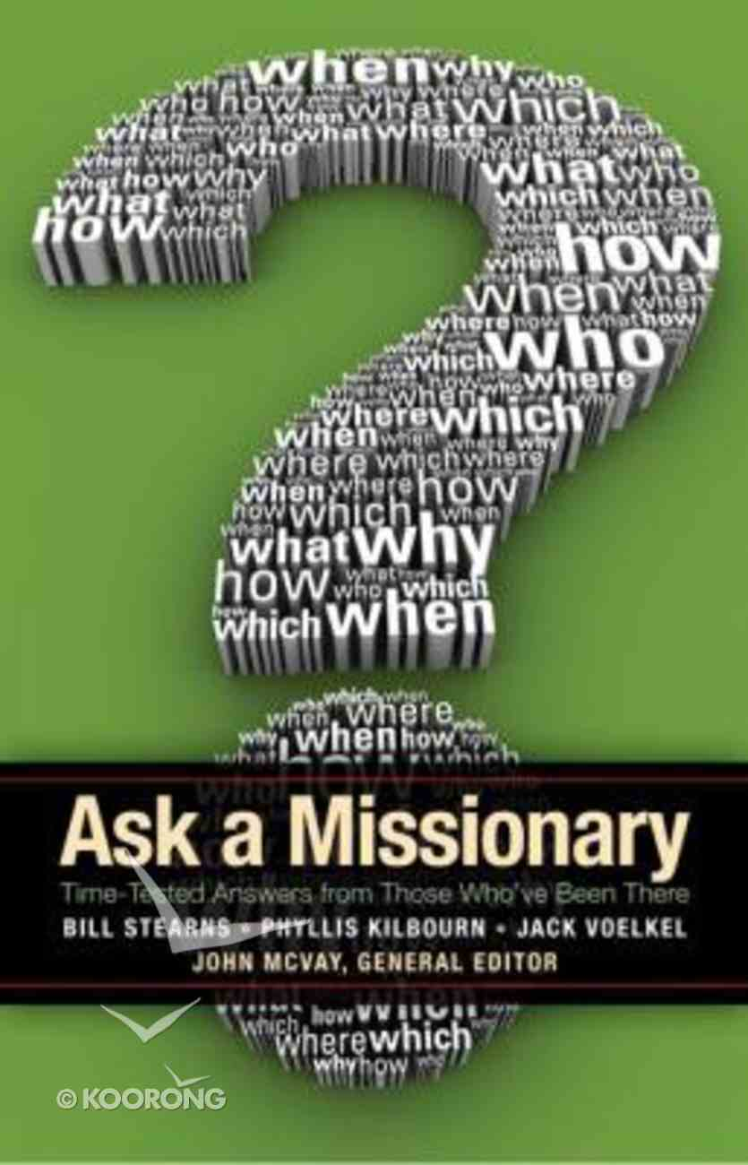 Ask a Missionary Paperback