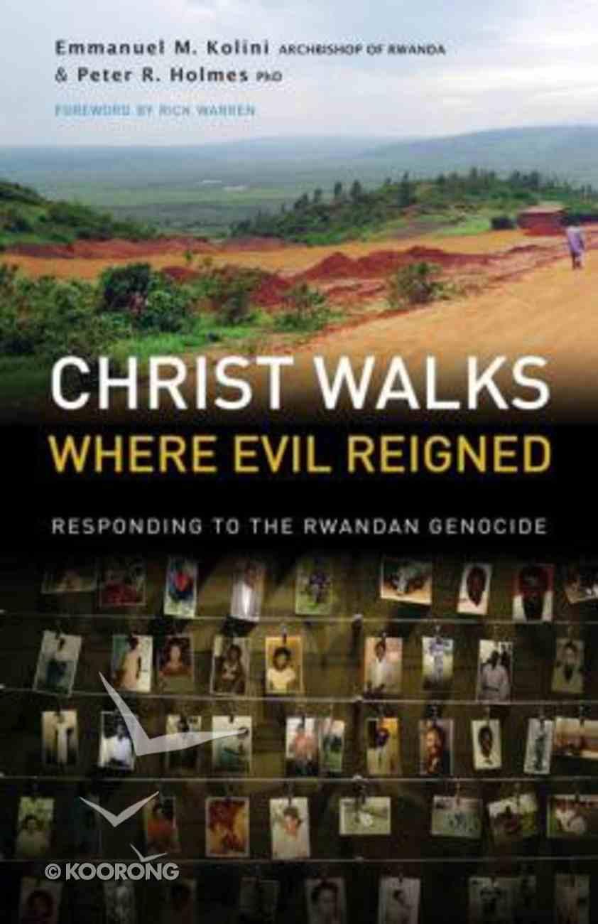 Christ Walks Where Evil Reigned Paperback