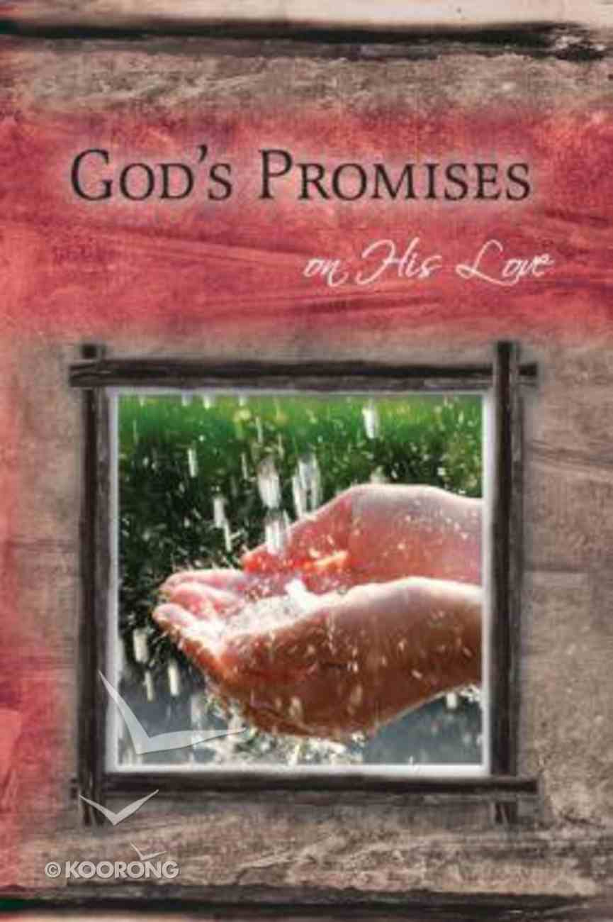 God's Promises: On His Love Paperback