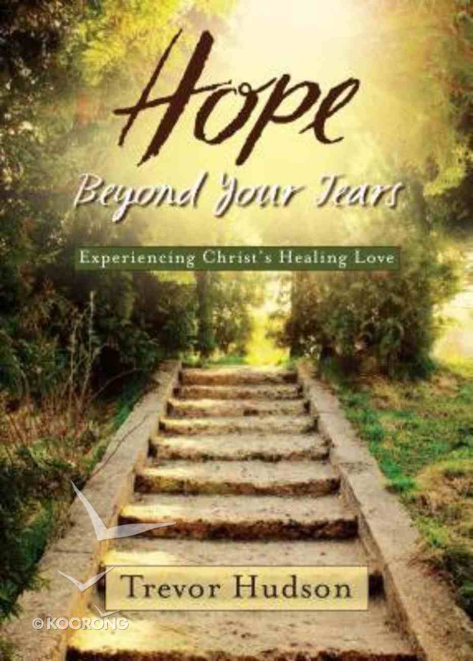 Hope Beyond Your Tears Paperback