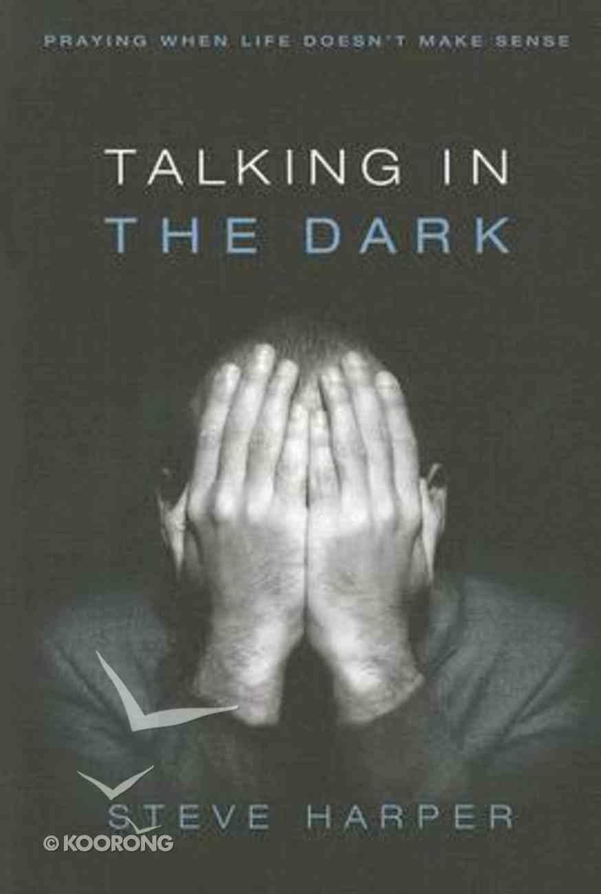 Talking in the Dark Paperback