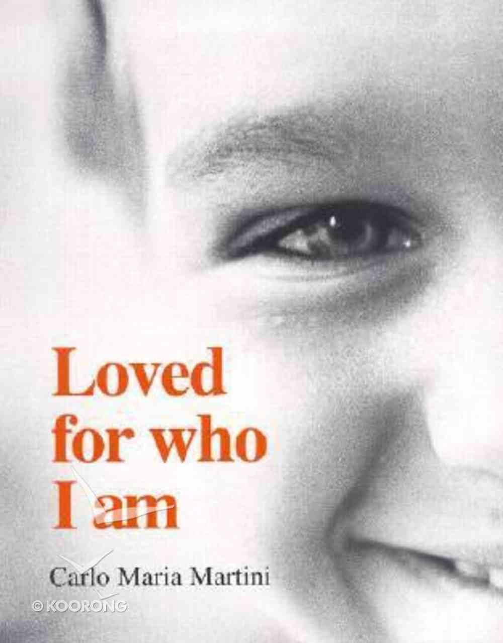 Loved For Who I Am Paperback