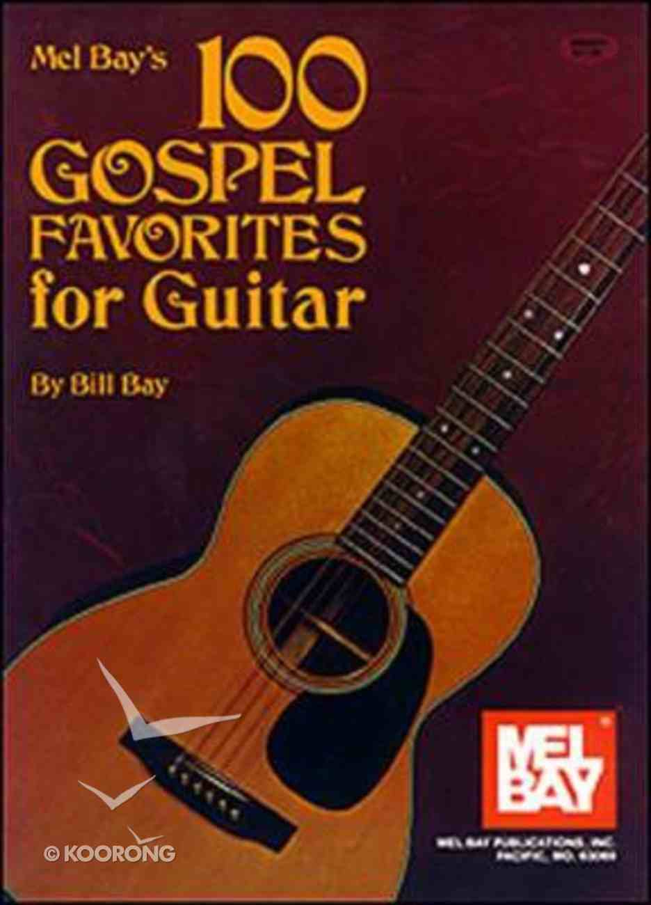100 Gospel Favorites For Guitar (Music Book) Paperback