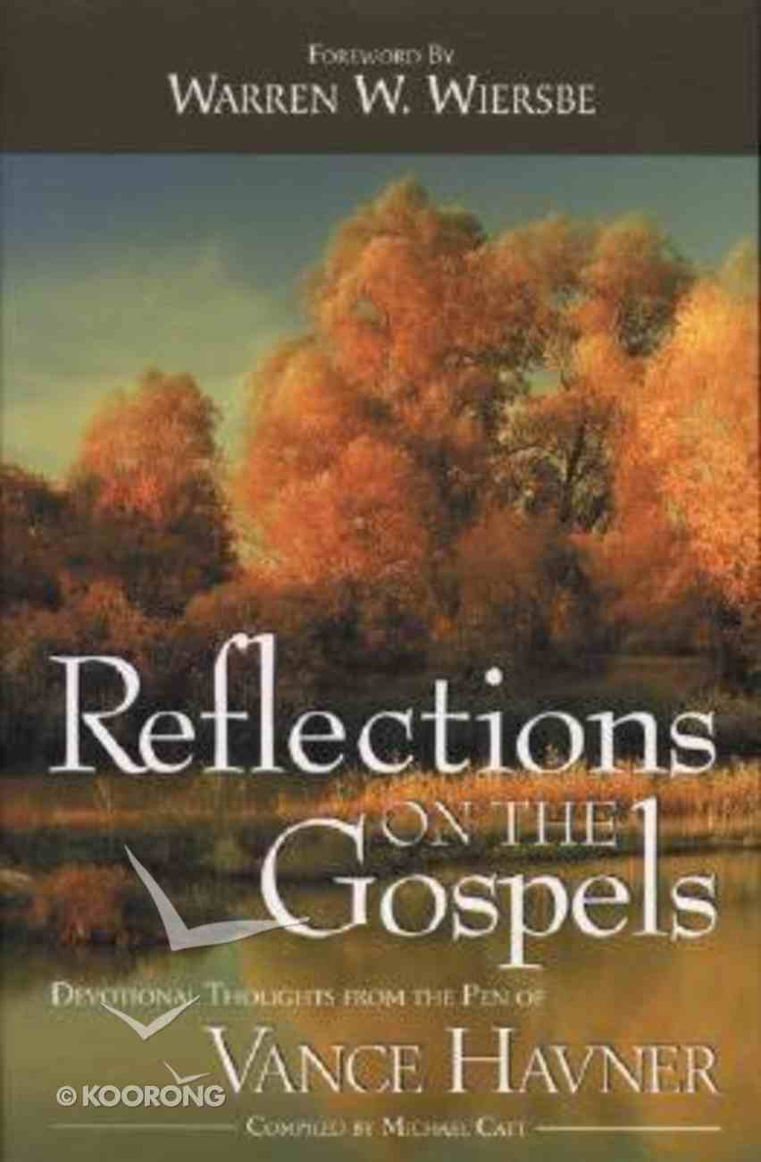 Reflections on the Gospels Paperback