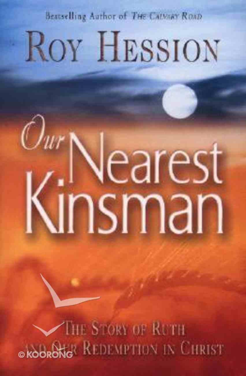 Our Nearest Kinsman Paperback