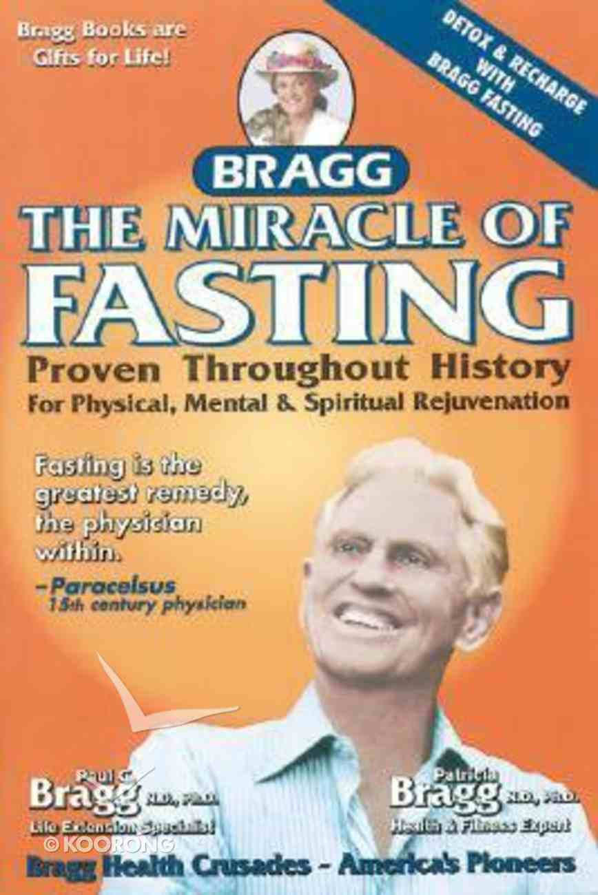 The Miracle of Fasting Paperback
