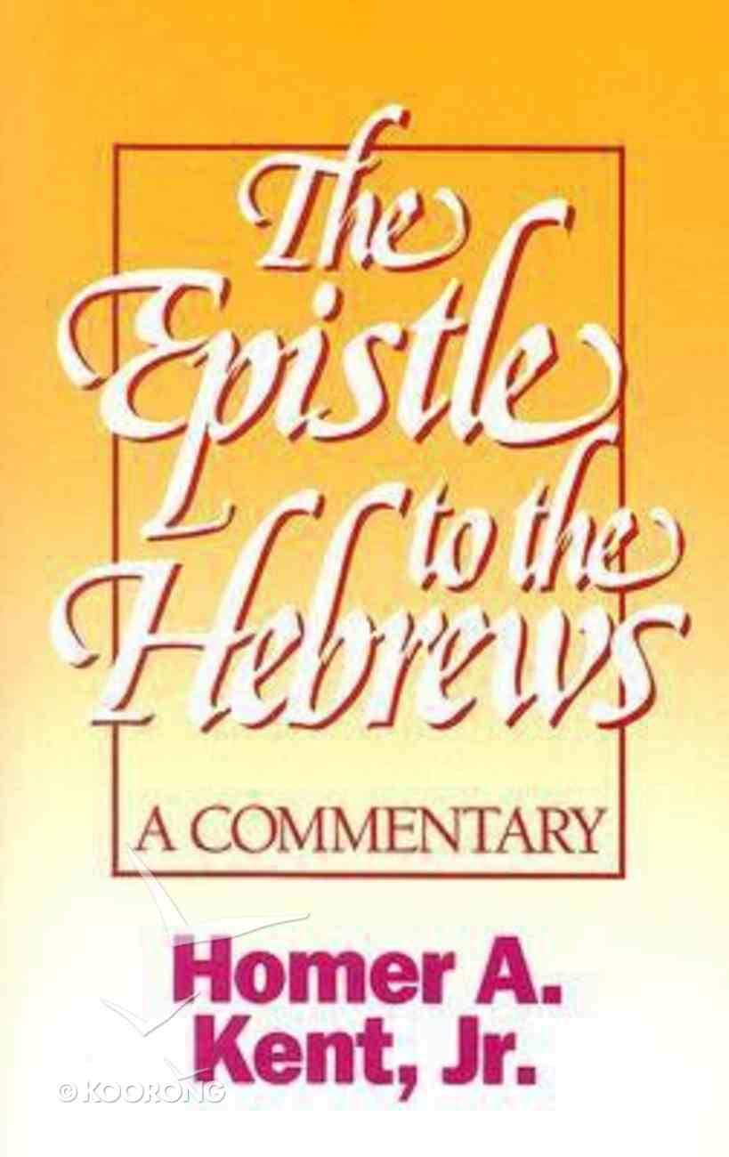 The Epistle to the Hebrews Paperback