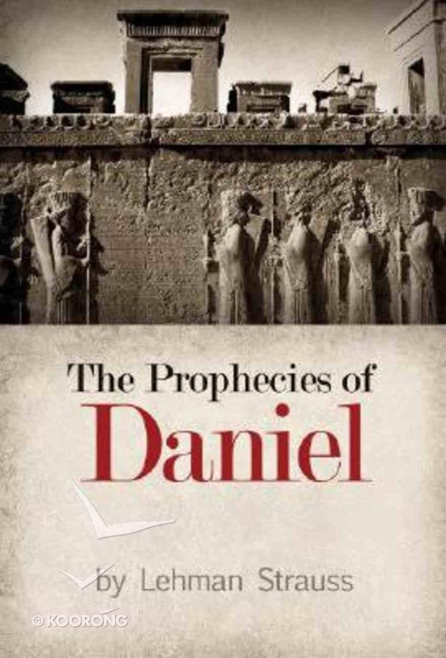 The Prophecies of Daniel Paperback