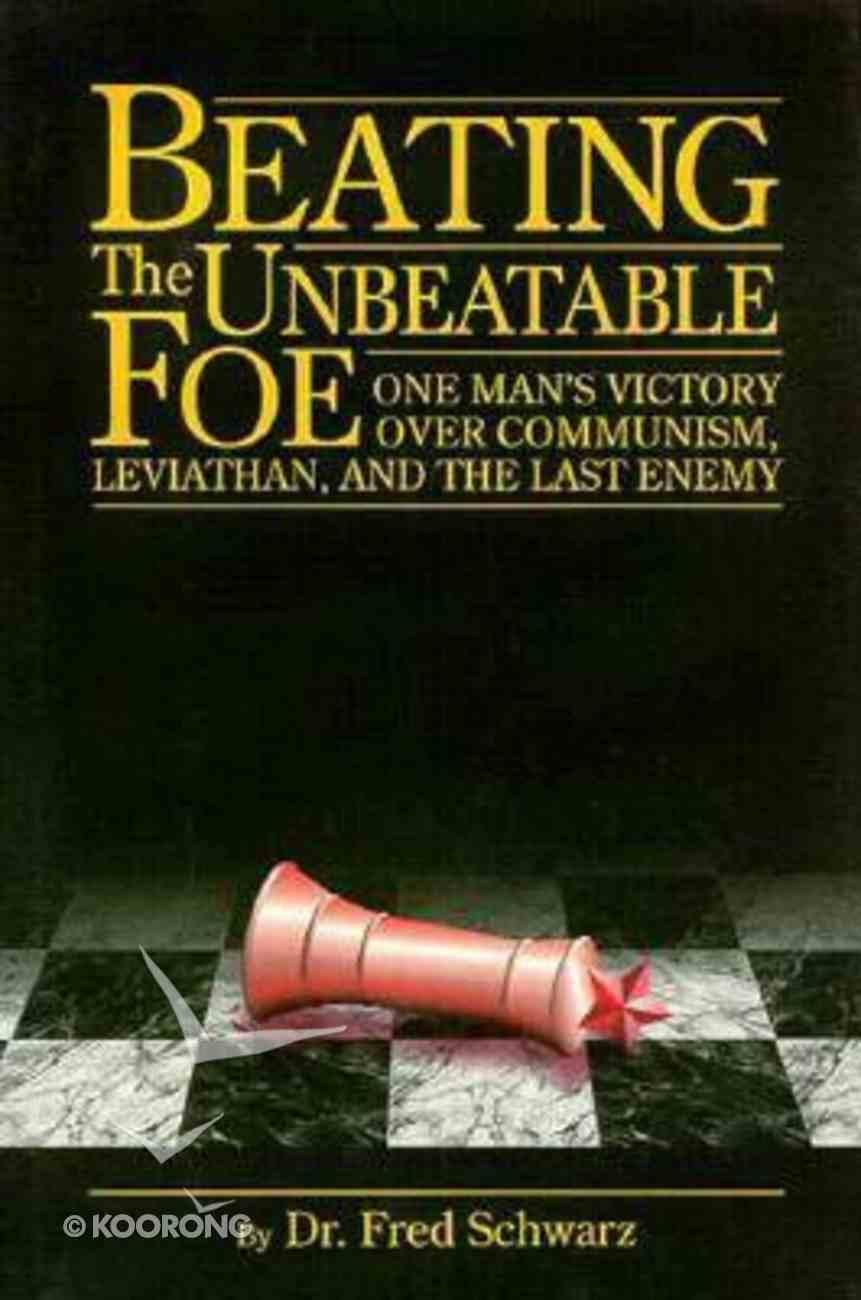 Beating the Unbeatable Foe Hardback