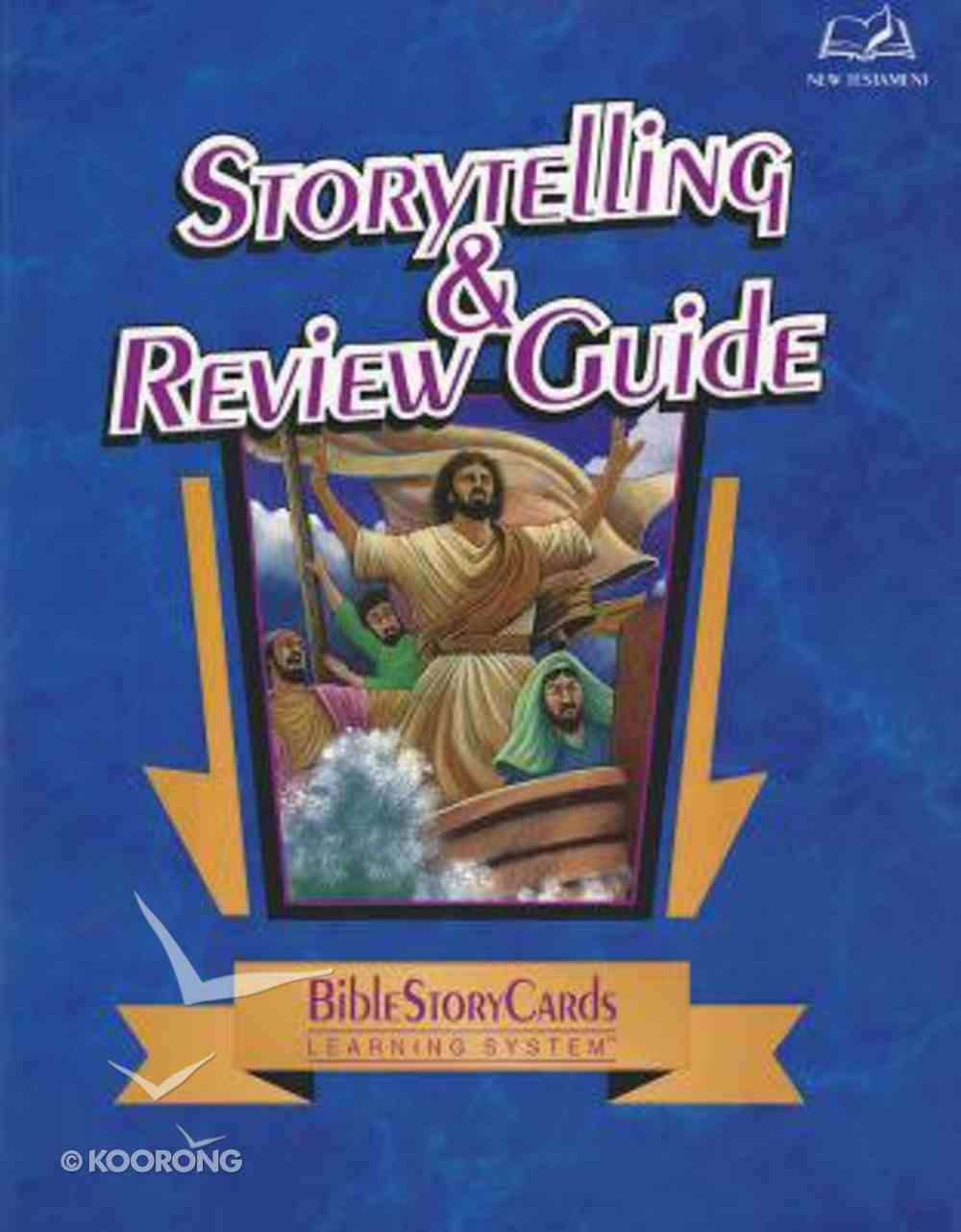 Bible Story Cards: Story Telling and Review Guide New Testament Paperback