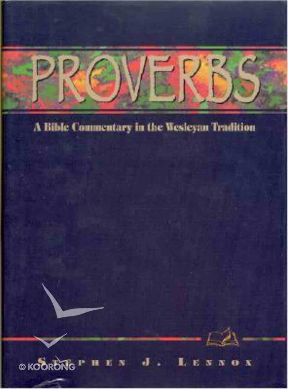Proverbs (Weslyn Bible Study Commentary Series) Hardback