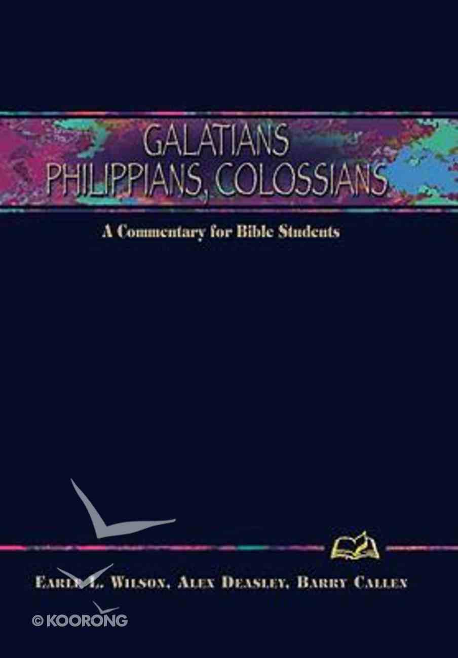 Galatians, Philippians, Colossians (Weslyn Bible Study Commentary Series) Hardback