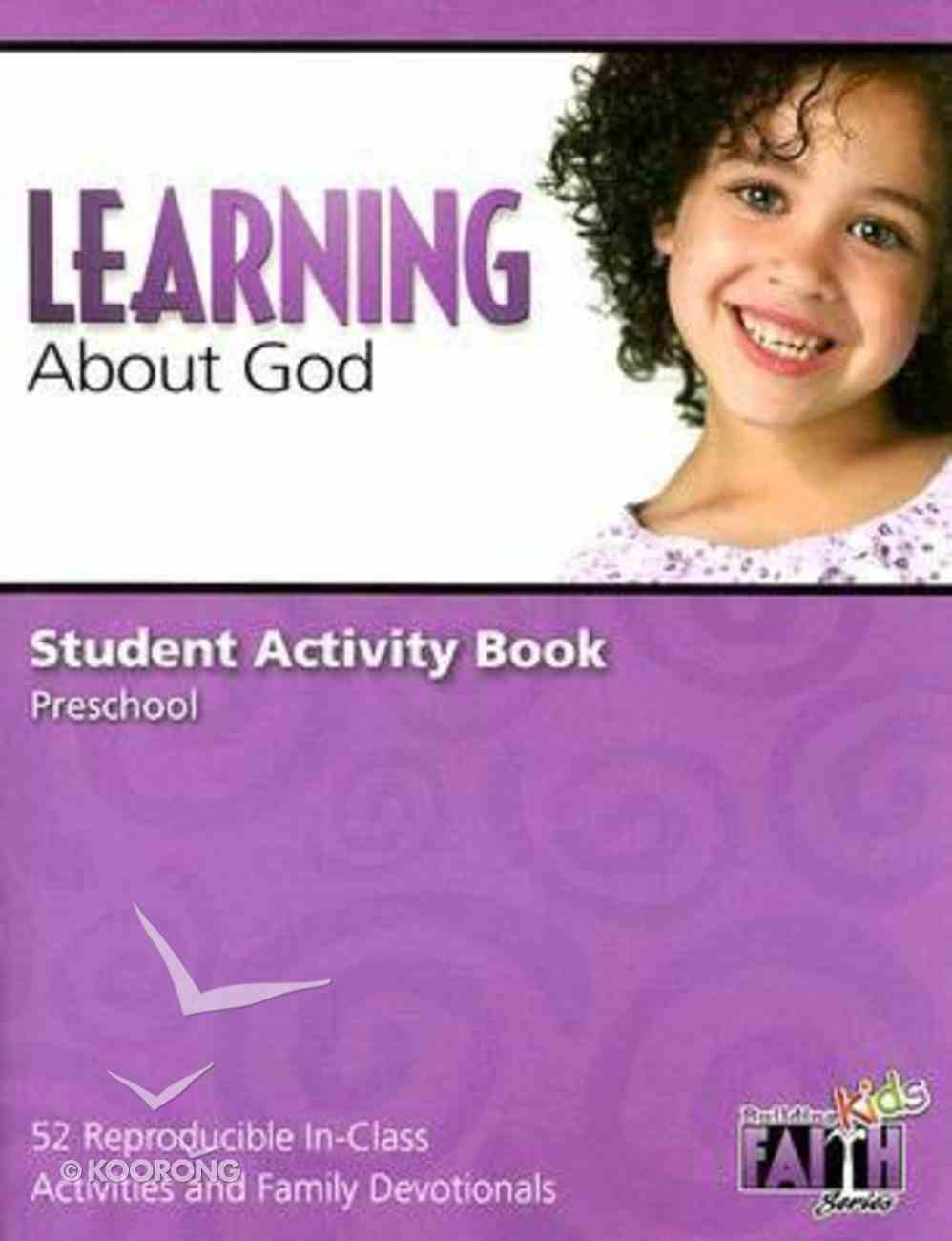 Learning About God Student Activity (Building Kids Faith Series) Paperback