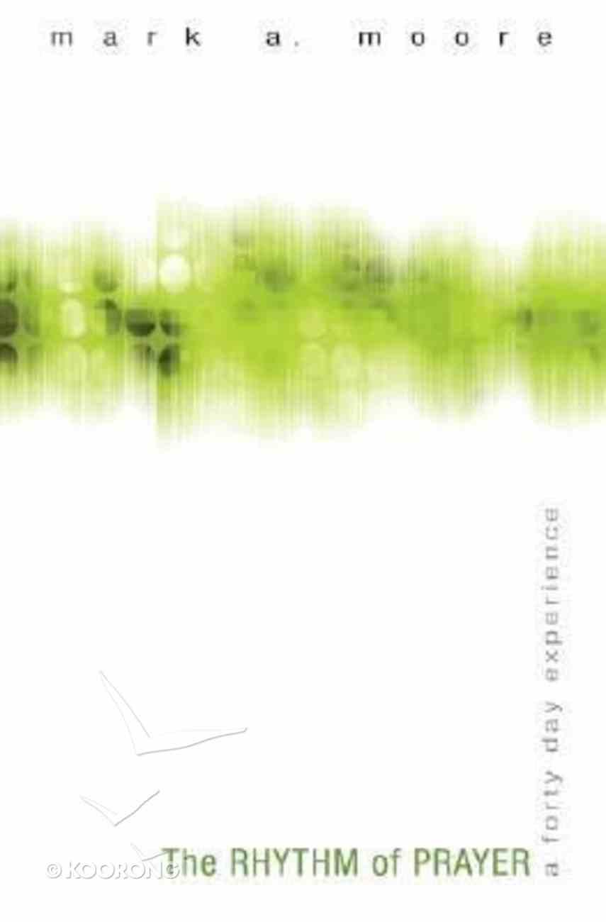 The Rhythm of Prayer Paperback