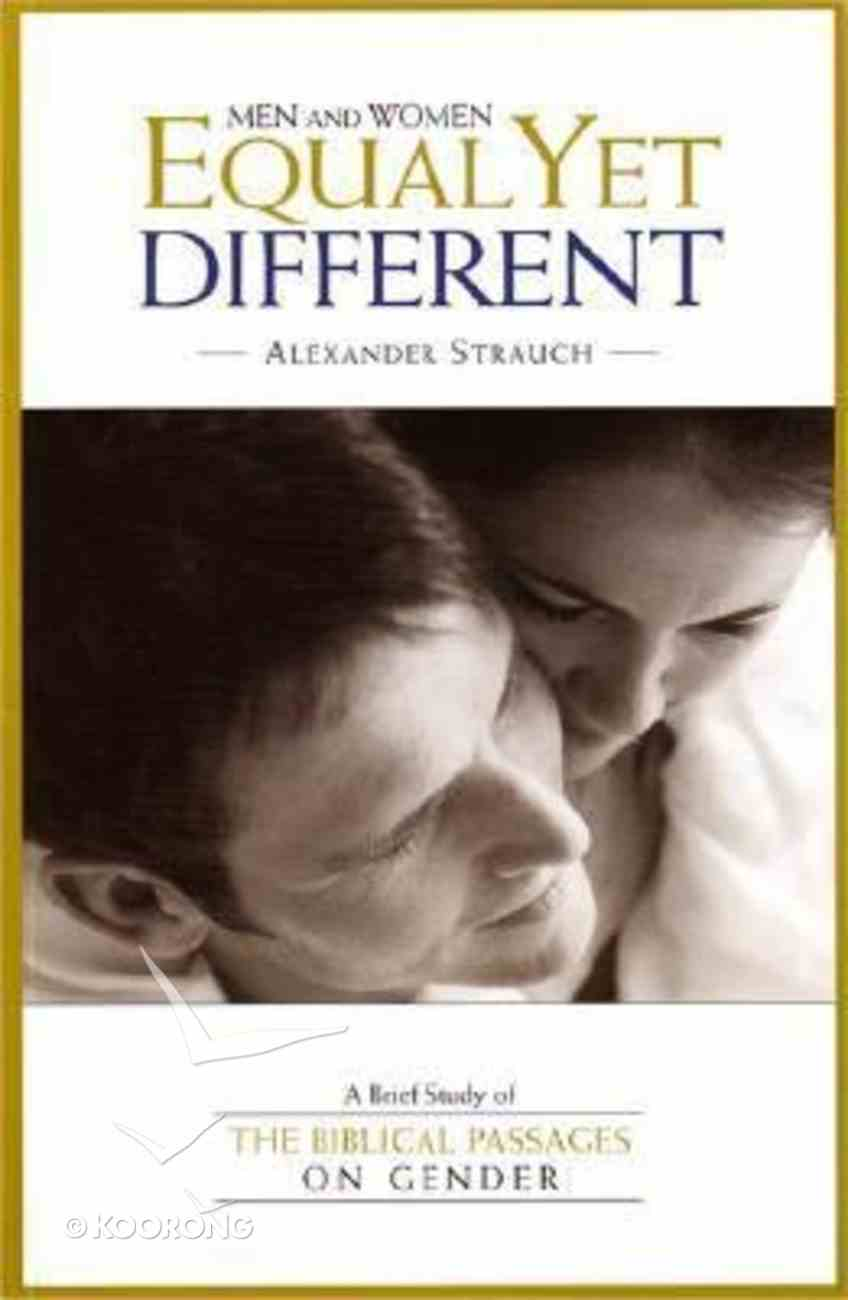 Men and Women, Equal Yet Different Paperback