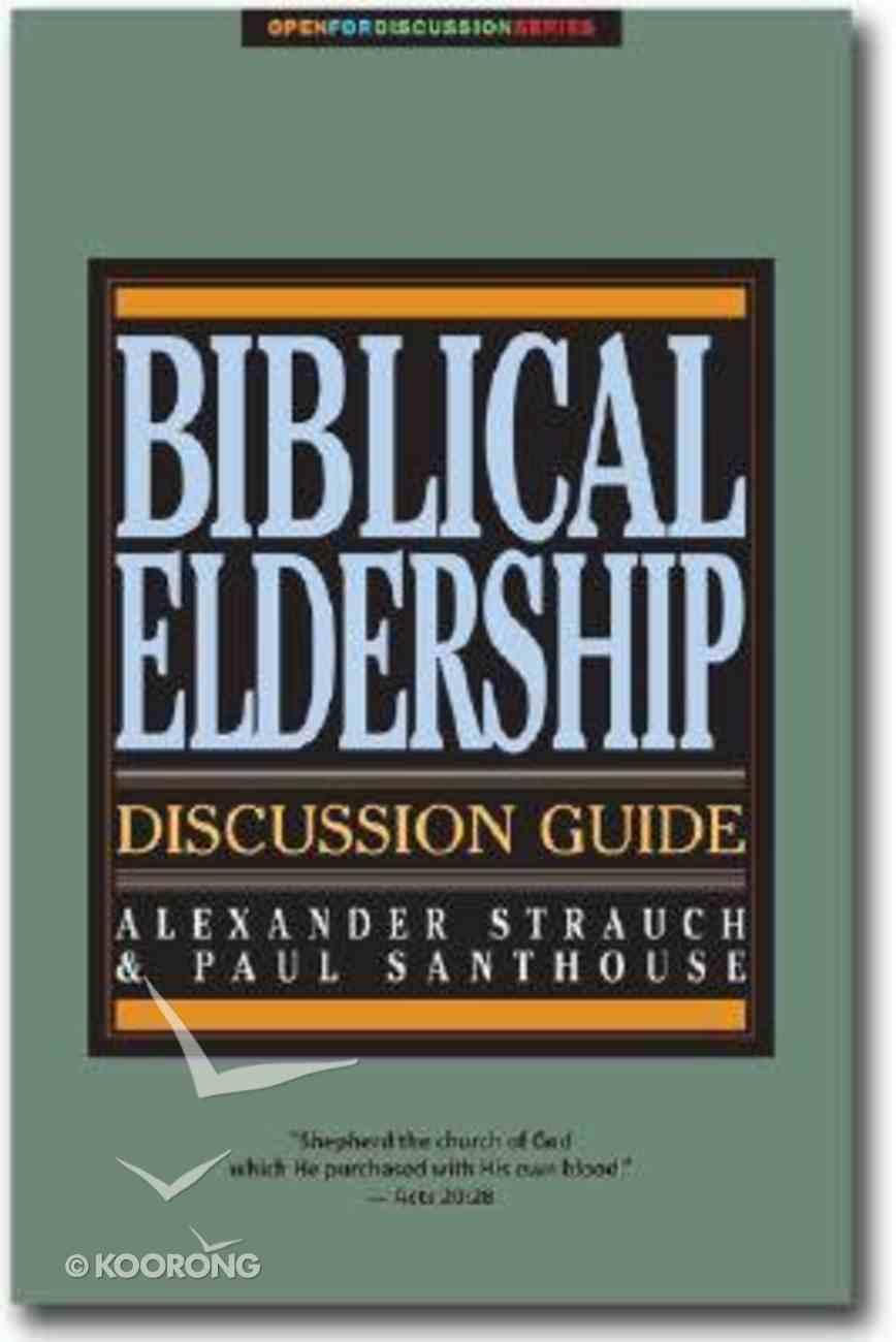 Biblical Eldership Discussion Guide Booklet