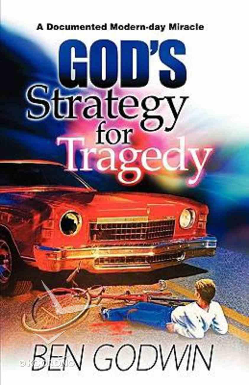 God's Strategy For Tragedy Paperback