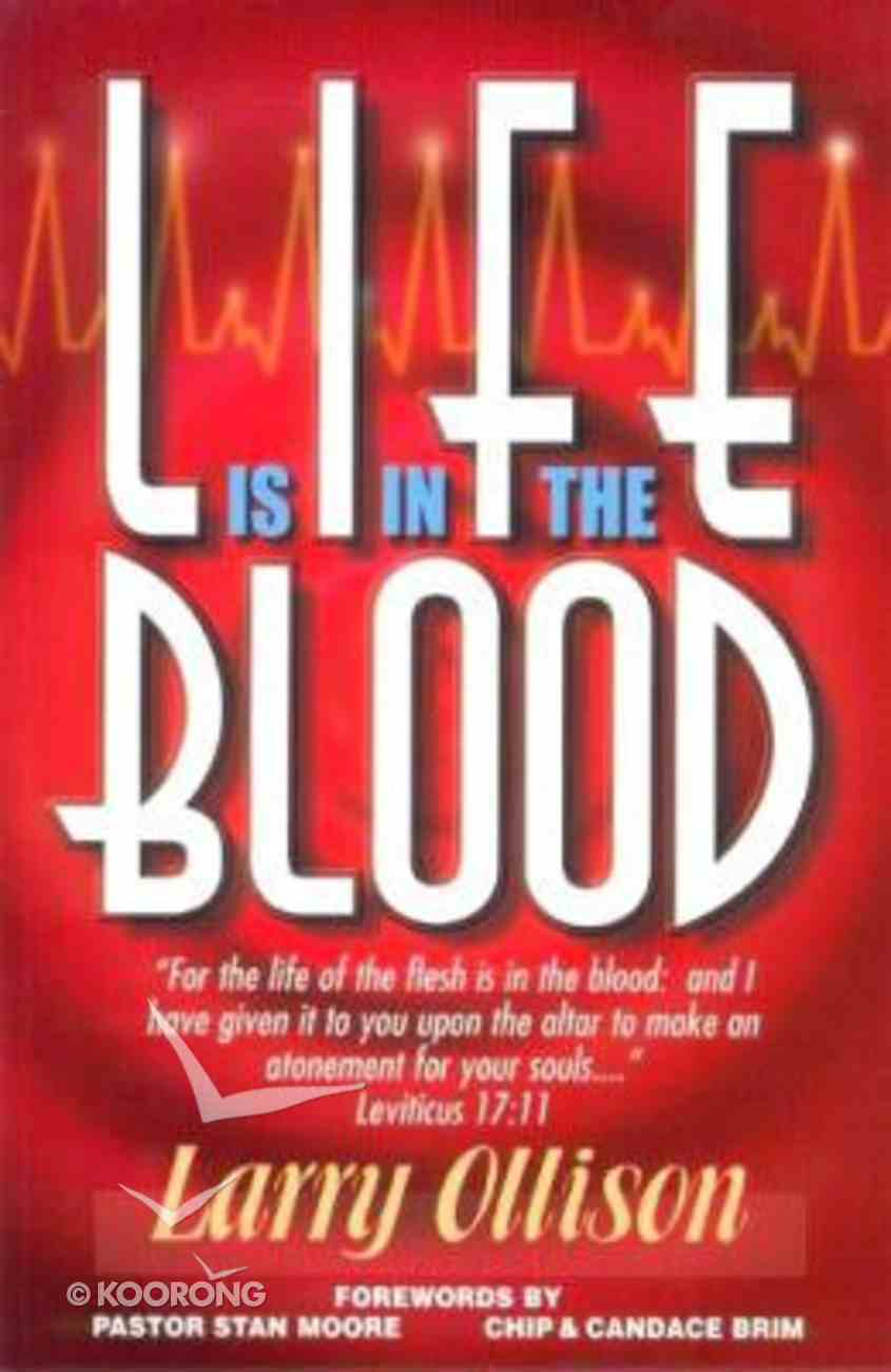 Life is in the Blood Paperback