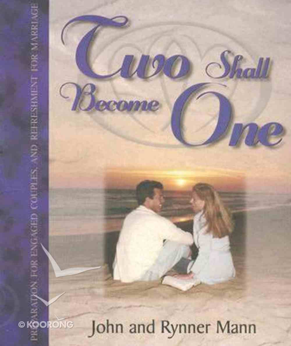 Two Shall Become One Paperback