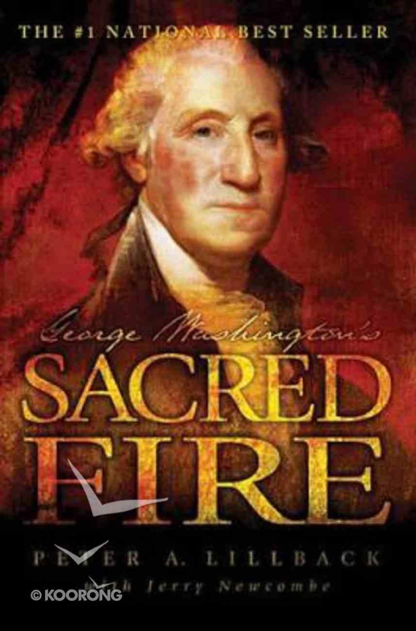 George Washington's Sacred Fire Hardback