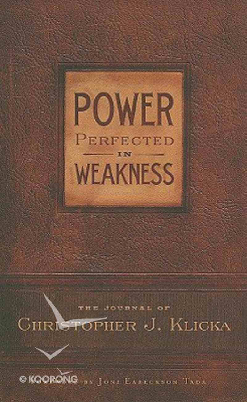 Power Perfected in Weakness Hardback