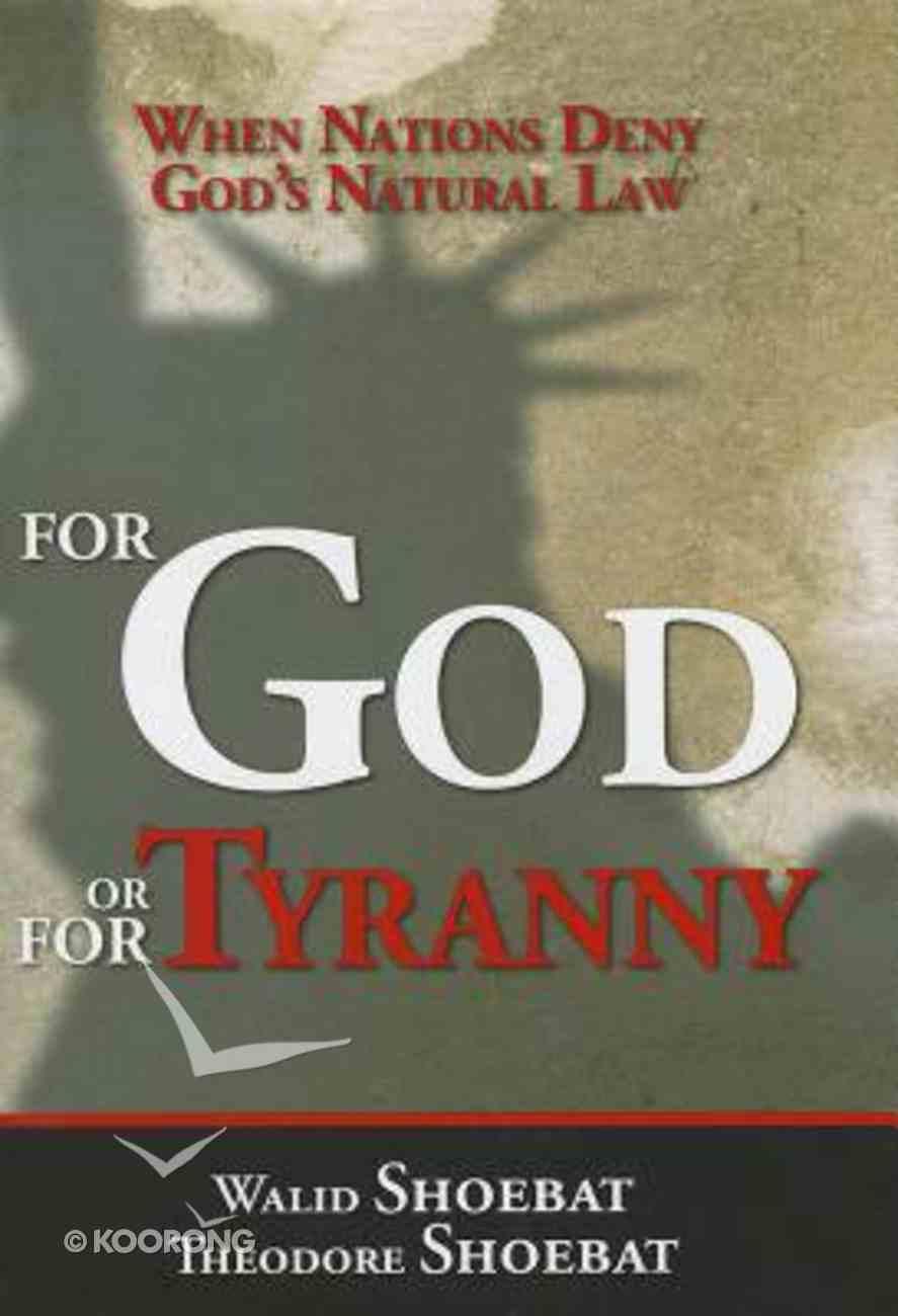 For God Or For Tyranny Hardback