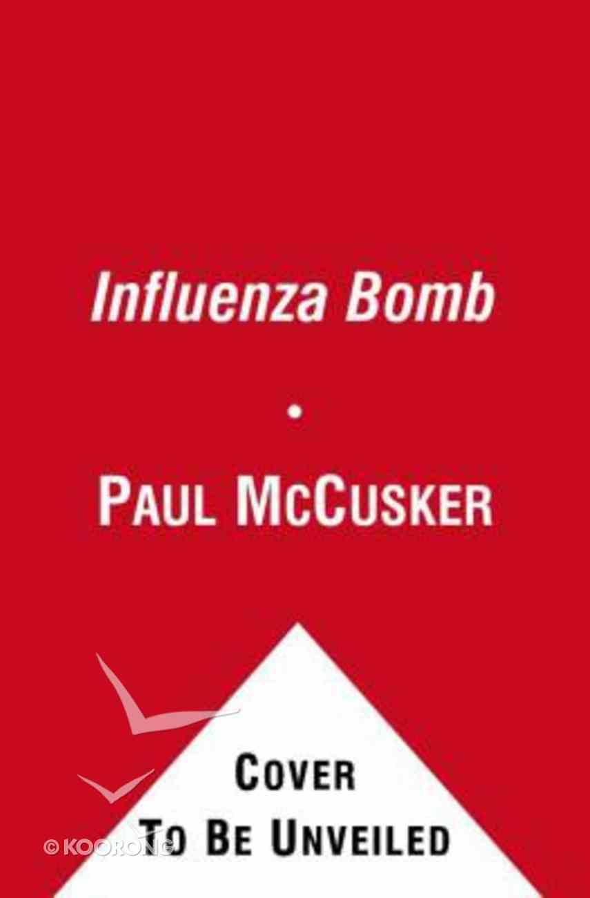 The Influenza Bomb (Time Scene Investigators Series) Paperback