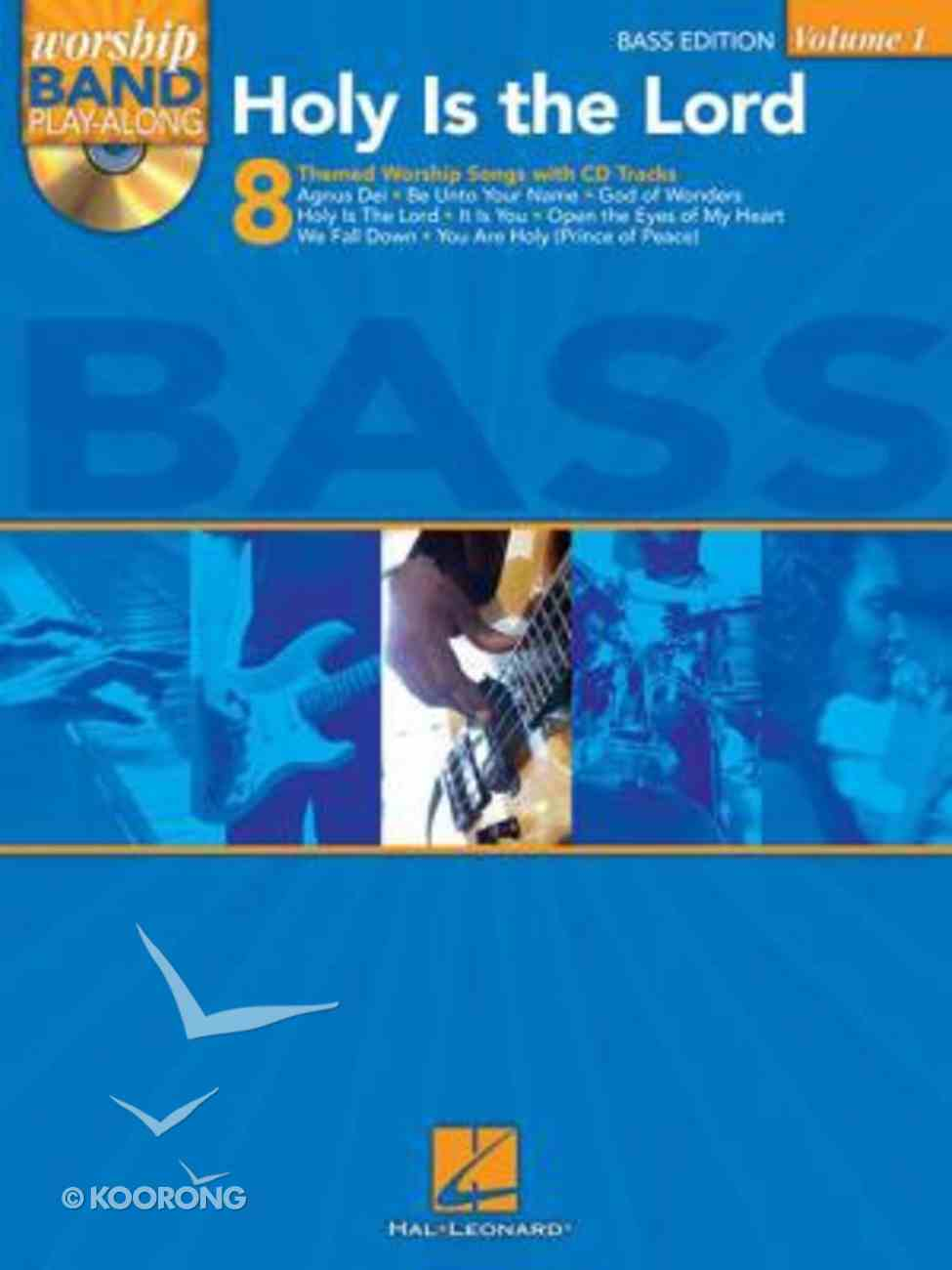 Holy is the Lord: Bass Edition Music Book Paperback