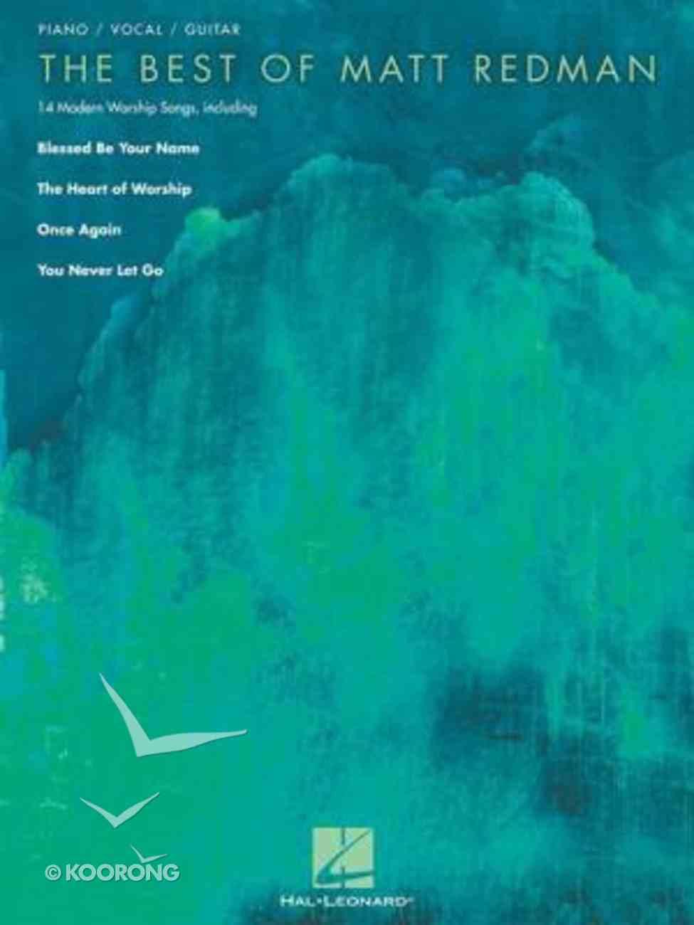 The Best of Matt Redman (Music Book) Paperback