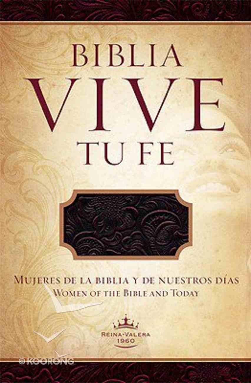 Biblia Viva Tu Fe (Woman's Devotional Bible) Paperback