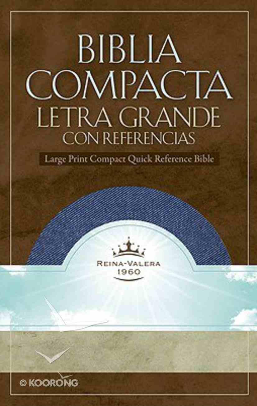 Biblia Compacta Letra Grande Co Referencias Denim (Compact Refernce) Imitation Leather