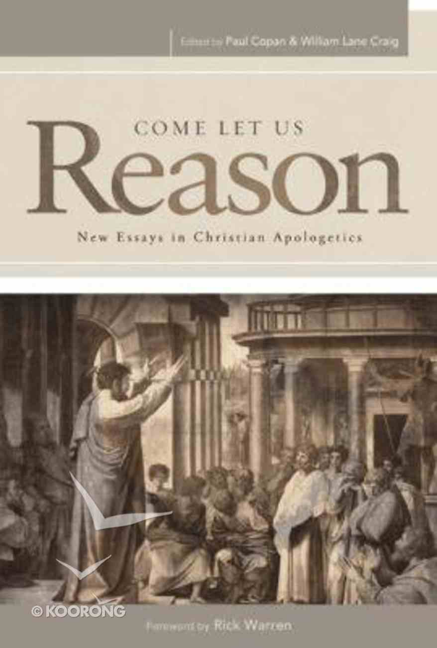 Come Let Us Reason: New Essays in Christian Apologetics Paperback