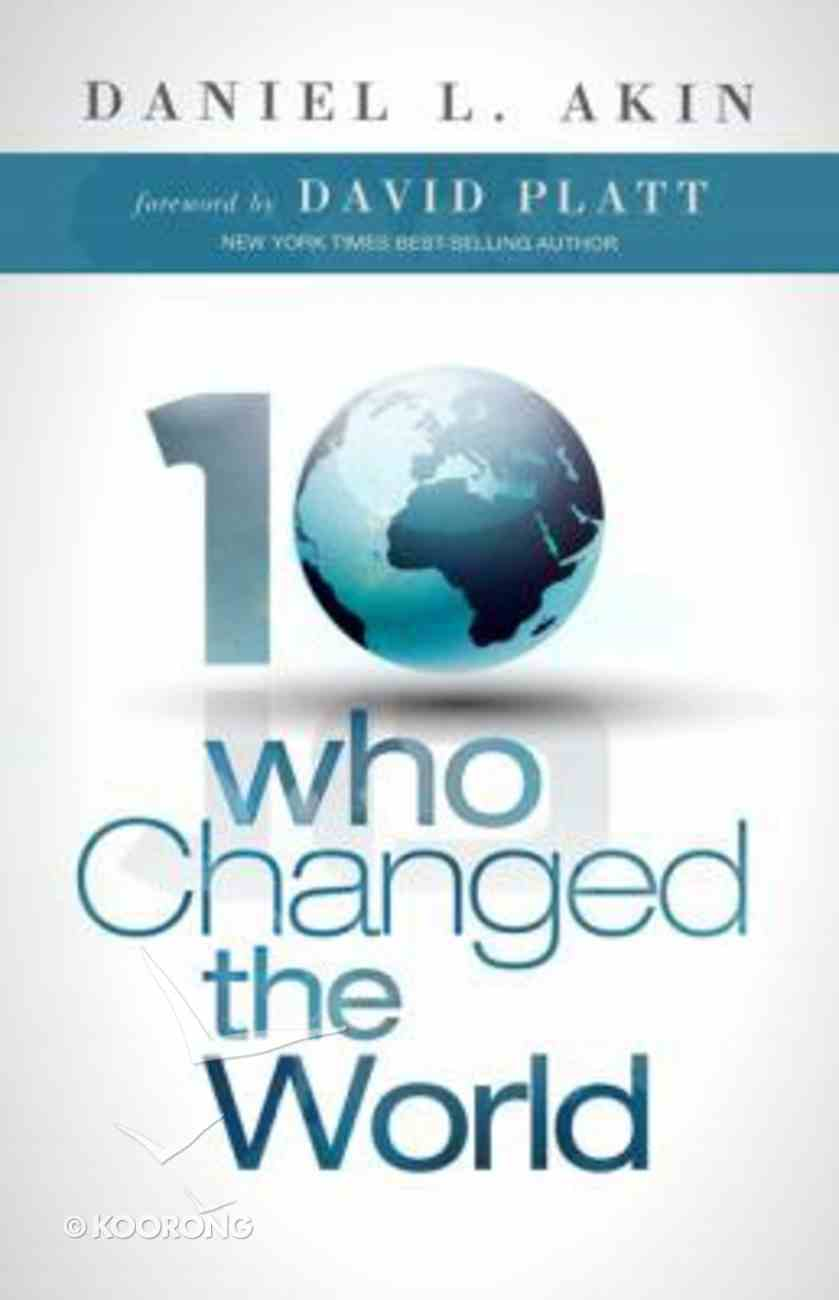 Ten Who Changed the World Paperback