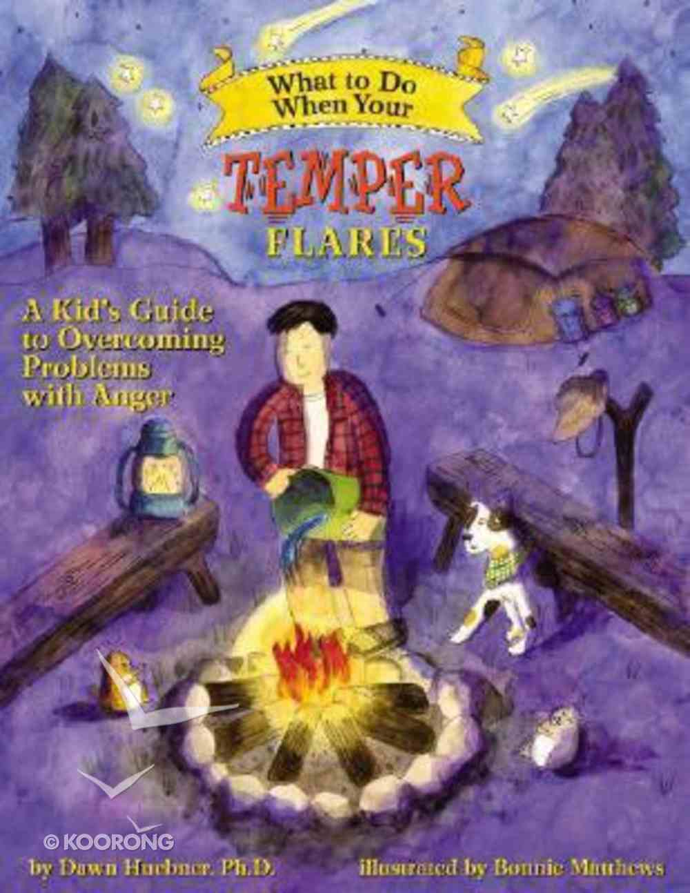 What to Do: When Your Temper Flares Paperback