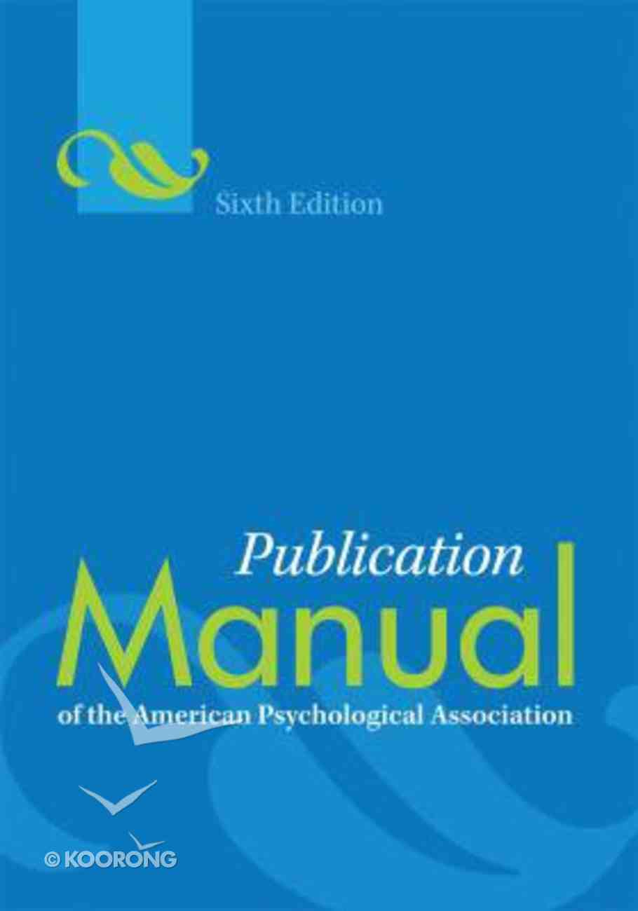 Publication Manual of the American Psychological Association (6th Ed) Paperback