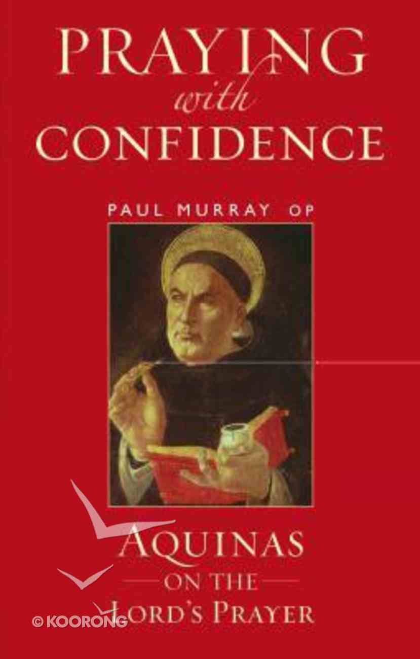 Praying With Confidence Paperback