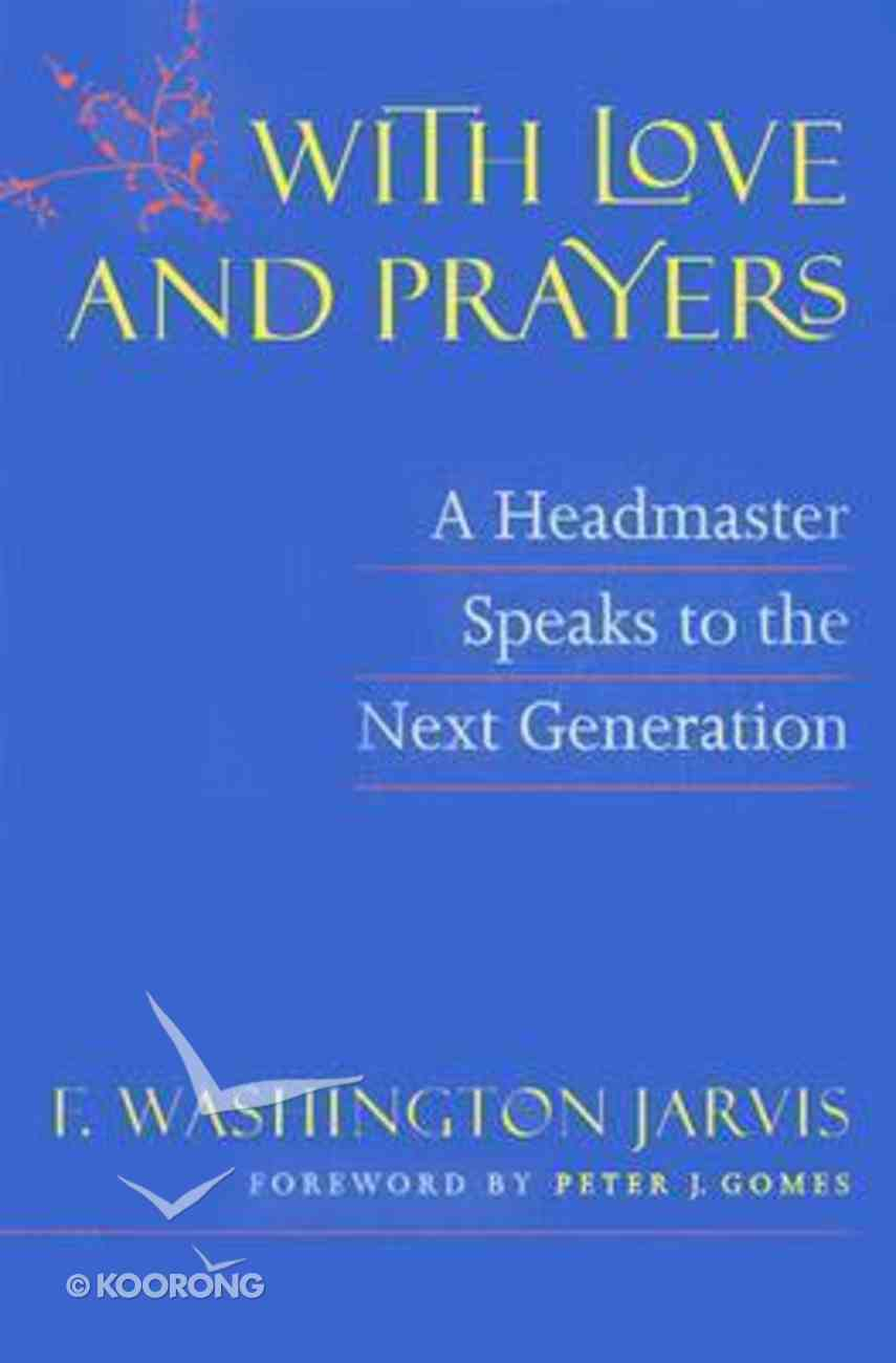 With Love and Prayers Paperback
