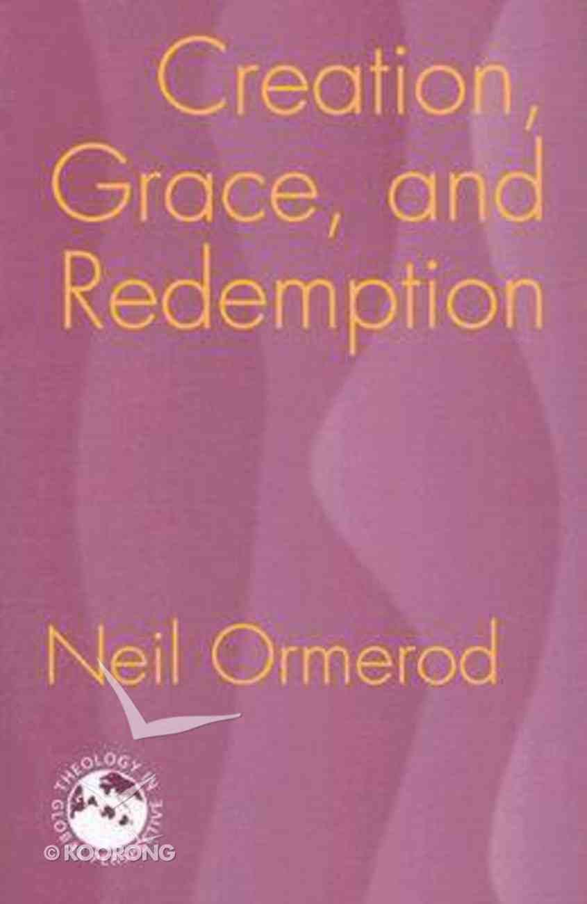 Creation, Grace and Redemption Paperback